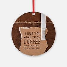 Cute Coffee tea Round Ornament