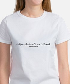 My Ex-Husband is and Asshole Tee