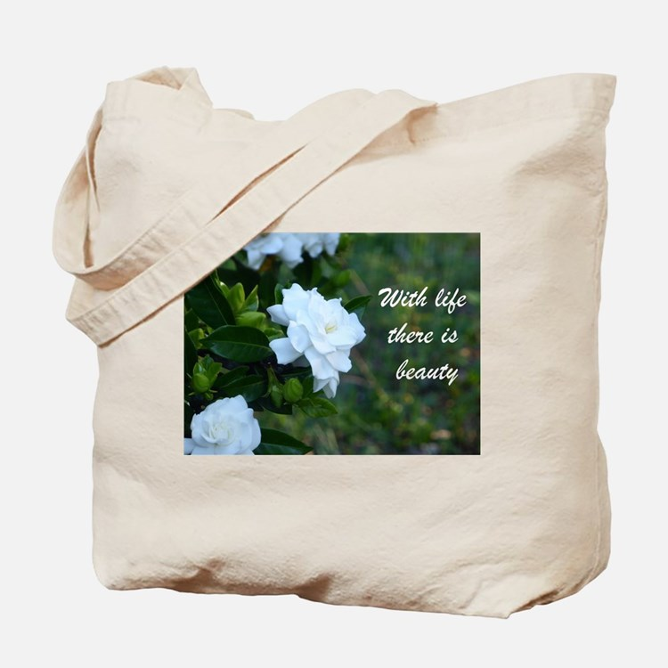 Meaningful Gardenia Flower Quote Tote Bag