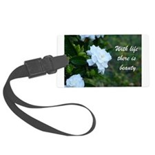 Meaningful Gardenia Flower Quote Luggage Tag