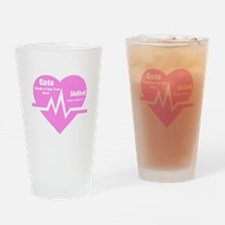 Cute enough to stop your heart Drinking Glass