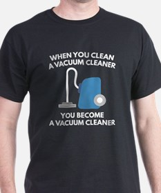 Vacuum Cleaner T-Shirt