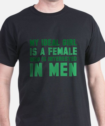 My Ideal Girl T-Shirt