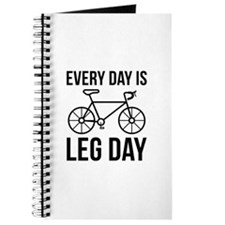 Every Day Is Leg Day Journal
