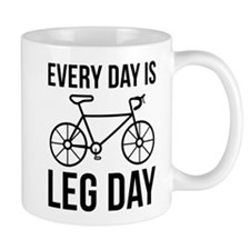 Every Day Is Leg Day Mug
