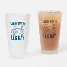 Every Day Is Leg Day Drinking Glass