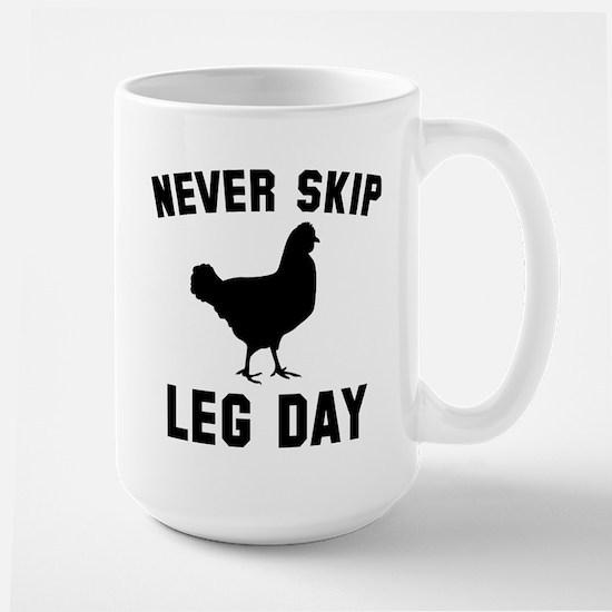 Never Skip Leg Day Large Mug