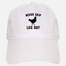 Never Skip Leg Day Baseball Baseball Cap