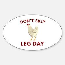 Don't Skip Leg Day Sticker (Oval)