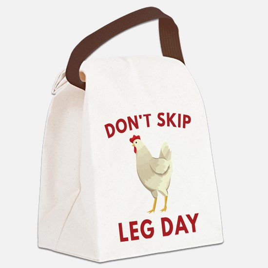 Don't Skip Leg Day Canvas Lunch Bag
