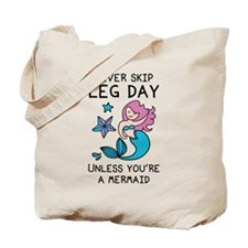 Never Skip Leg Day Tote Bag
