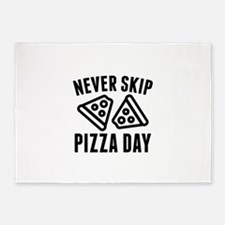 Never Skip Pizza Day 5'x7'Area Rug