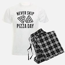 Never Skip Pizza Day Pajamas