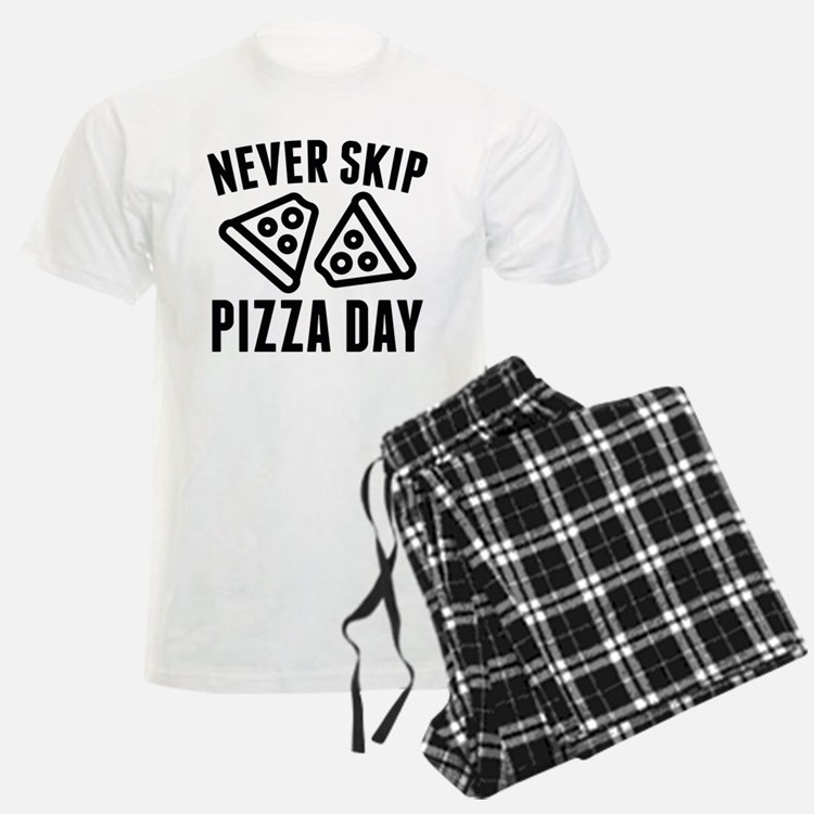 Never Skip Pizza Day Pajamas