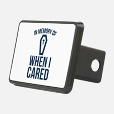 In Memory Of Wen I Cared Hitch Cover