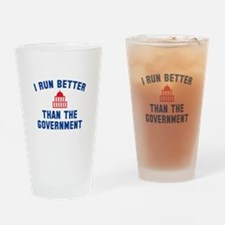 I Run Better Than The Government Drinking Glass