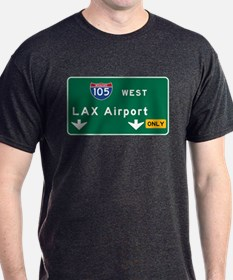 LAX Airport, Los Angeles, CA Road Sig T-Shirt
