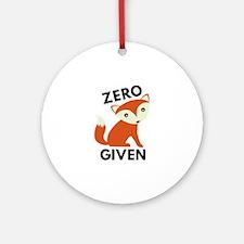 Zero Fox Given Ornament (Round)