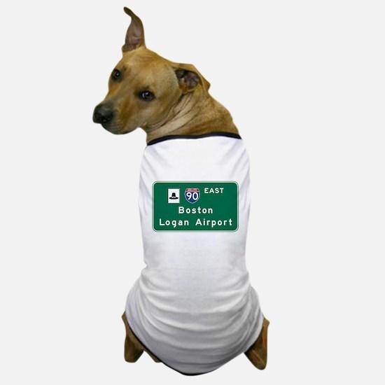 Boston Logan Airport, MA Road Sign, US Dog T-Shirt