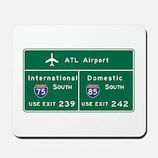 Atlanta Airport, GA Road Sign, USA Mousepad
