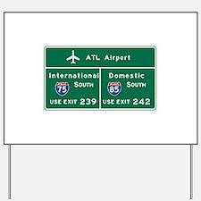 Atlanta Airport, GA Road Sign, USA Yard Sign