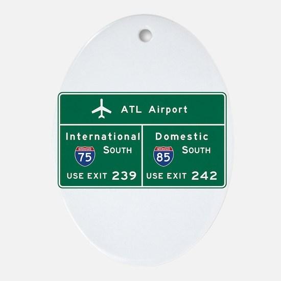 Atlanta Airport, GA Road Sign, USA Oval Ornament
