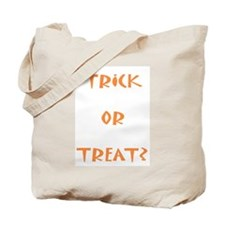 Trick or Treat? Tote Bag
