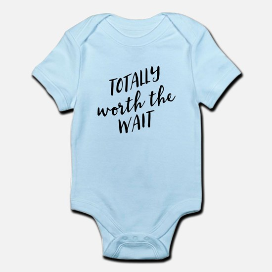 Totally Worth the Wait Body Suit