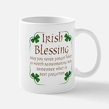 IRISH BLESSING..NEVER FORGET Mugs