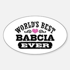 World's Best Babcia Ever Sticker (Oval)