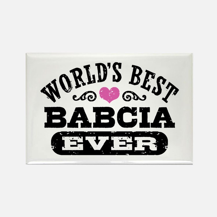 World's Best Babcia Ever Rectangle Magnet