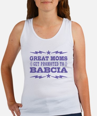 Great Moms Get Promoted To Babcia Women's Tank Top