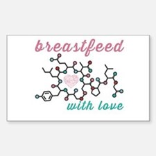 Breastfeed with Love Decal