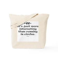 CC more interesting Tote Bag