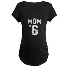 Mom of 6 Maternity T-Shirt