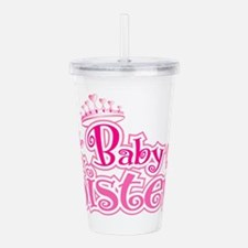 Curly Im The Baby Sist Acrylic Double-wall Tumbler
