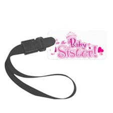 Curly Im The Baby Sister Luggage Tag