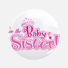 """Curly Im The Baby Sister 3.5"""" Button (100 pack)"""