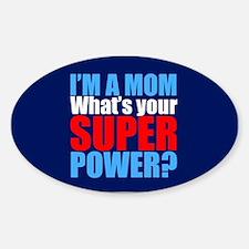Super Mom Decal