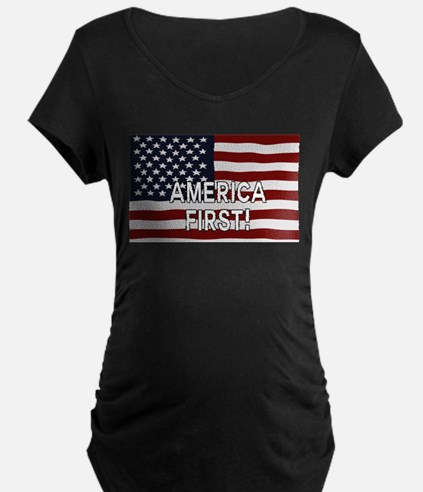 AMERICA FIRST! USA flag Maternity T-Shirt