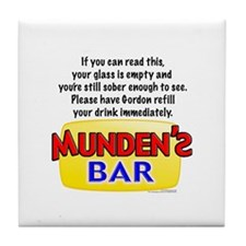 Munden's Bar If You Can Read Tile Coaster