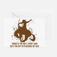 Rodeo, 8 seconds sport. Greeting Card