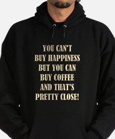 YOU CAN'T BUY... Hoodie