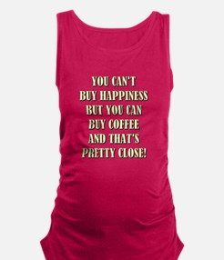YOU CAN'T BUY... Maternity Tank Top