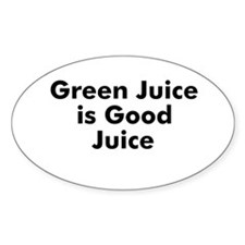 Green Juice is Good Juice Oval Decal