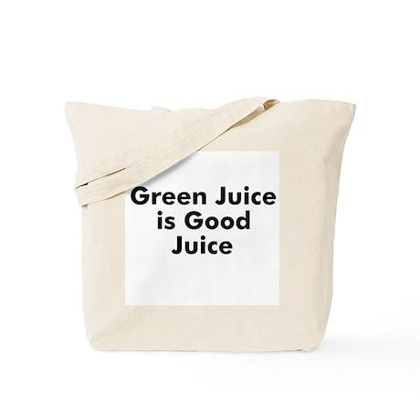 Green Juice is Good Juice Tote Bag