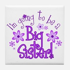 Im going to be a big sister Tile Coaster