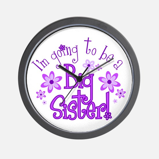 Im going to be a big sister Wall Clock