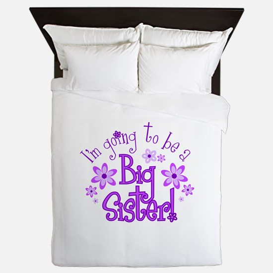 Im going to be a big sister Queen Duvet