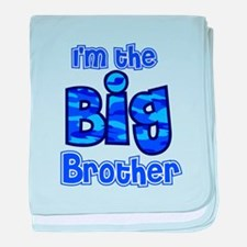 Im the big brother baby blanket
